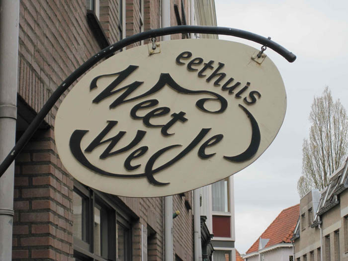 """Weet Je Wel"" Eethuis - ""weet je wel"" is a common Dutch expression, kind of like our ""you know?"", you know? (P.S. my dad says this A LOT)"
